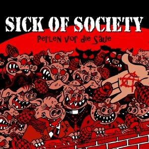 Sick of Society