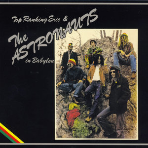 Top Ranking Eric And The Astronauts in Babylon