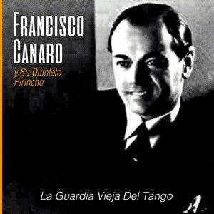 Francisco Canaro y Su Quinteto Pirincho 歌手頭像