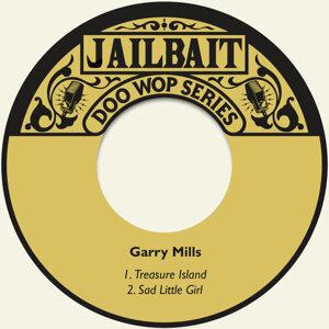 Garry Mills                                                                Music Director  Johnny Douglas 歌手頭像