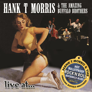 Hank T Morris & The Amazing Buffalo Brothers 歌手頭像