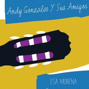 Andy Gonzales Y Sus Amigos 歌手頭像
