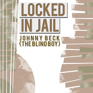 Johnny Beck (The Blind Boy) 歌手頭像