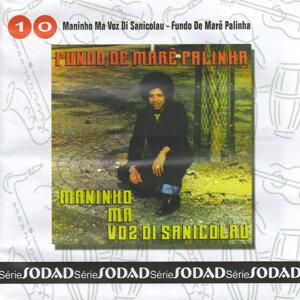 Maninho Ma Voz Di Sanicolau 歌手頭像