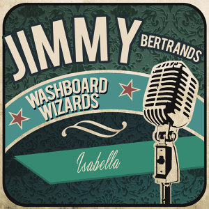 Jimmy Bertrand's Washboard Wizards 歌手頭像