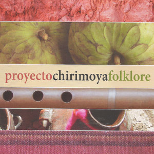 Proyecto Chirimoya Folklore 歌手頭像