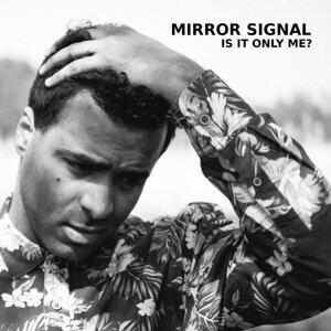Mirror Signal 歌手頭像