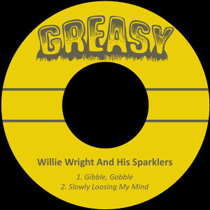 Willie Wright & His Sparklers 歌手頭像
