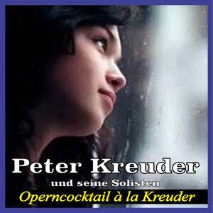 Peter Kreuder und seine Solisten 歌手頭像