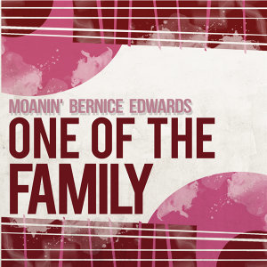 Moanin' Bernice Edwards
