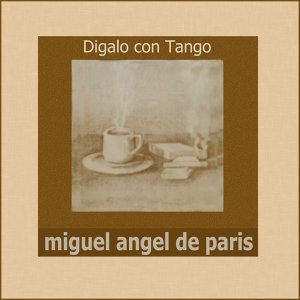 Miguel Angel de Paris 歌手頭像