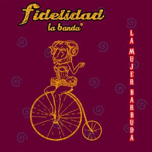 La Banda Fidelidad 歌手頭像