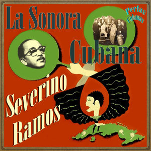 La Sonora Cubana De Severino Ramos 歌手頭像