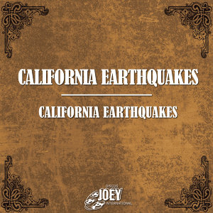 California Earthquakes 歌手頭像