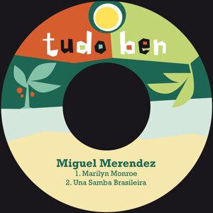Miguel Merendez 歌手頭像