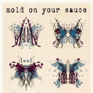 Mold On Your Sauce 歌手頭像