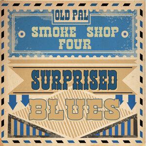 Old Pal Smoke Shop Four 歌手頭像
