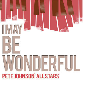 Pete Johnson' All Stars 歌手頭像