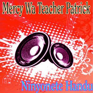 Mercy Wa Teacher Patrick 歌手頭像