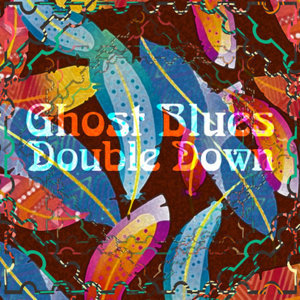Ghost Blues 歌手頭像