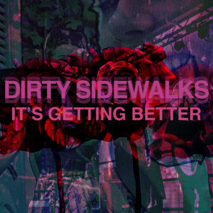 Dirty Sidewalks 歌手頭像
