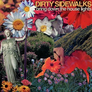 Dirty Sidewalks 歌手頭像