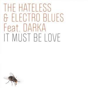 The Hateless & Electro Blues Feat. Darka 歌手頭像