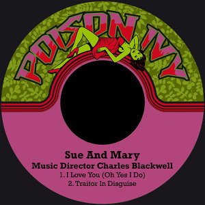 Sue And Mary                                         Music Director Charles Blackwell 歌手頭像