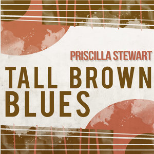 Priscilla Stewart 歌手頭像