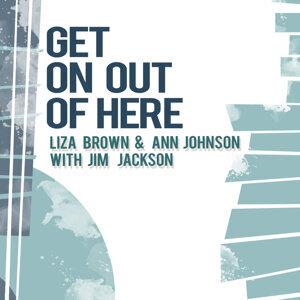 Liza Brown & Ann Johnson with Jim Jackson 歌手頭像