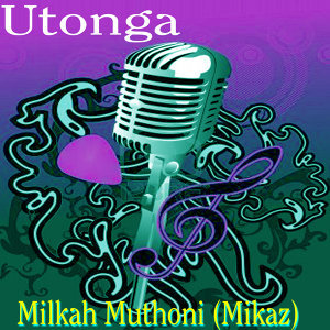 Milkah Muthoni Mikaz 歌手頭像