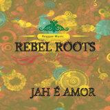 Rebel Roots