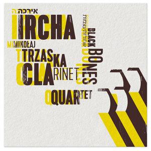 Mikołaj Trzaska Ircha Clarinet Quartet