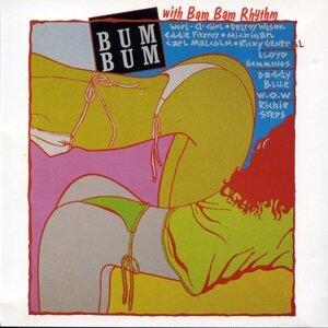 Bum Bum With Bam Bam Rhythm アーティスト写真
