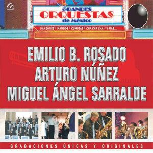 Emilio B. Rosado / Arturo Nuñez / Miguel Angel Sarralde 歌手頭像