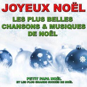 Joyeux Noël (Les plus belles chansons et musiques de Noël) 歌手頭像