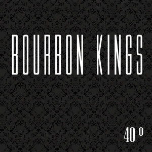 Bourbon Kings