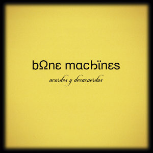 Bone Machines 歌手頭像