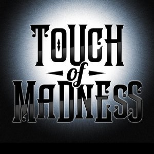 Touch of Madness 歌手頭像