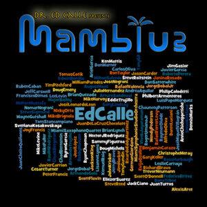 Ed Calle and Mamblue 歌手頭像