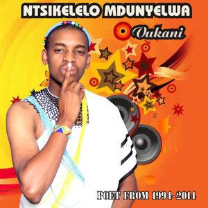 Ntsikelelo Mdunyelwa (Poet from 1994 - 2014) 歌手頭像