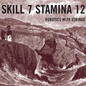 Skill 7 Stamina 12