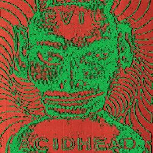 Evil Acidhead 歌手頭像