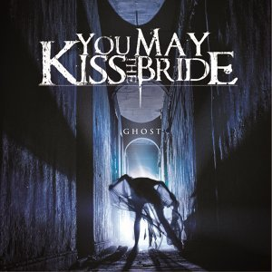 You May Kiss The Bride 歌手頭像