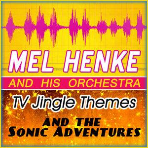 Mel Henke & His Orchestra 歌手頭像