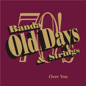 Banda Old Days & Strings 歌手頭像