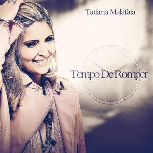 Tatiana Malafaia 歌手頭像