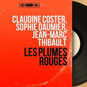 Claudine Coster, Sophie Daumier, Jean-Marc Thibault 歌手頭像