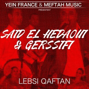 Said El Hedaoui, Gerssifi 歌手頭像