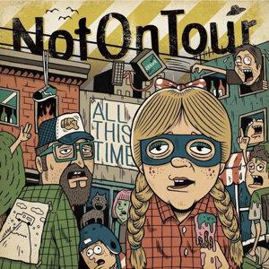 Not On Tour 歌手頭像